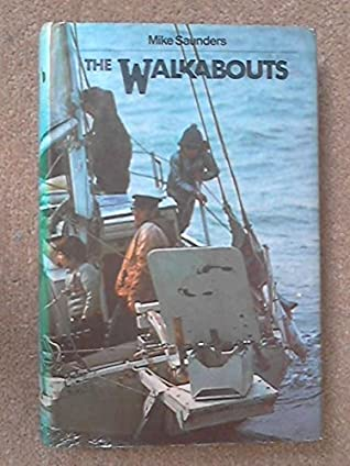 The Walkabouts: A Family at Sea