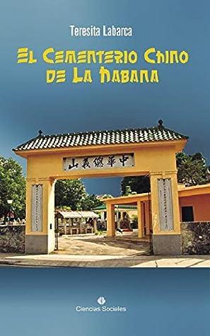 El Cementerio Chino de La Habana (Investigación)