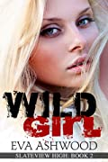 Wild Girl (Slateview High, #2)