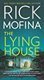 The Lying House by Rick Mofina