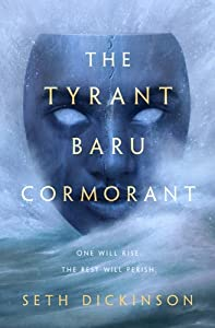 The Tyrant Baru Cormorant (The Masquerade, #3)