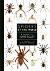 Spiders of the World: A Guide to Every Family