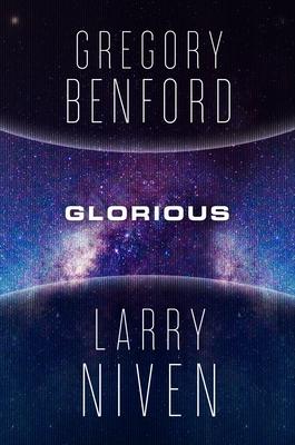 Glorious (Bowl of Heaven, #3)