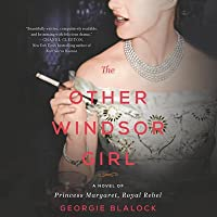 The Other Windsor Girl Lib/E: A Novel of Love, Royalty, Whiskey, and Cigarettes