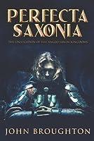 Perfecta Saxonia: Large Print Edition