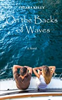 On the Backs of Waves