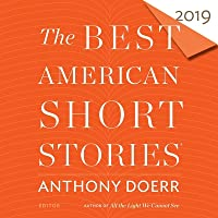 The Best American Short Stories 2019 Lib/E