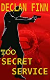Too Secret Service: Part One