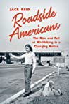 Roadside Americans: The Rise and Fall of Hitchhiking in a Changing Nation
