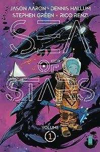 Sea of Stars, Vol. 1: Lost in the Wild Heavens (Sea of Stars, #1)