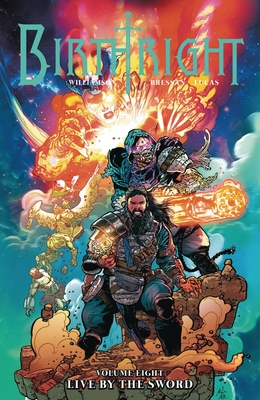 Birthright, Vol. 8: Live by the Sword