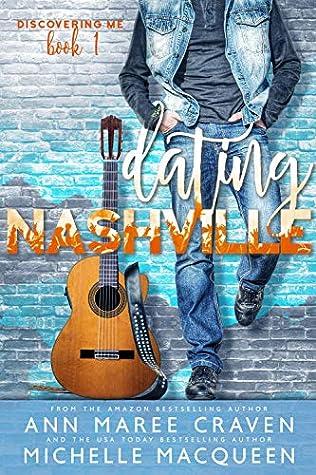 Dating Nashville (Discovering Me, #1)