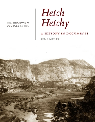 Hetch Hetchy: A History in Documents