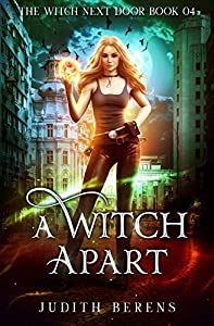 A Witch Apart (The Witch Next Door Book 4)