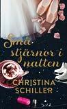 Små stjärnor i natten by Christina Schiller