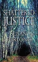 Shattered Justice (Bone Gap Travellers #3)