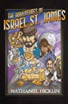 The Adventures of Israel St. James: Historically Epic Short Stories