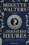 Les Dernières Heures by Minette Walters