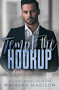 Tempt the Hookup (Tempt, #3)