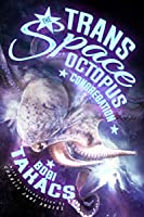 The Trans Space Octopus Congregation: Stories