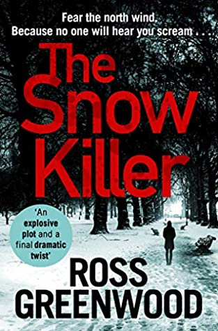 The Snow Killer by Ross Greenwood