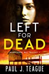 Left For Dead (Morecambe Bay Trilogy, #1)