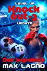 Update (Level Up: The Knockout, #2)