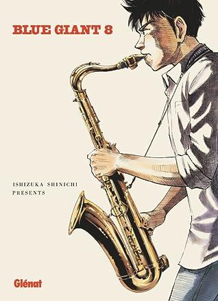 BLUE GIANT 8 by Shinichi Ishizuka