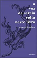 A voz da sereia volta neste livro (Women Are Some Kind of Magic, #3)