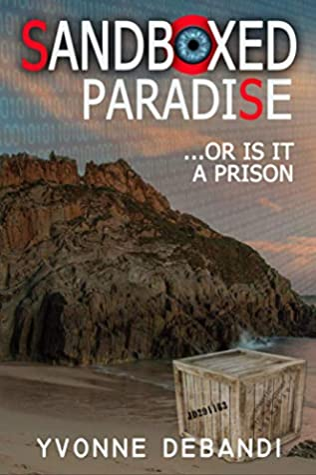 SandBoxed: Paradise or Prison?