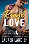 Rough Love (Tannen Boys #1)