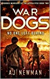 War Dogs No One Left Behind (Wounded Warriors of the Apocalypse #2)