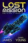 Lost Mission (Oblivion Book 1)