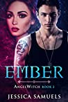 Ember: Book 2 AngelWitch