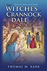 The Witches of Crannock Dale (Mara of the League, #1)