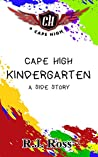 Cape High Kindergarten: A Side Story (Cape High Series)