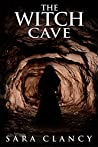 The Witch Cave (The Bell Witch #3)