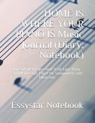 Songwriters Journal,left-hand lined pages,right-hand staffed pages Music Journal Notebook, Composition, Staff Sheets : Blank Diary Notebook