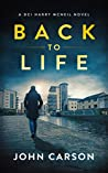 Back to Life (A DCI Harry McNeil Crime Thriller Book 2)