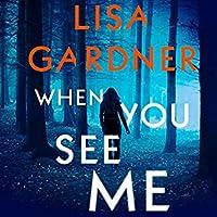 When You See Me (Detective D.D. Warren, #11; Gardner Universe, #20)