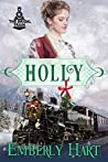 Book cover for Holly--The Bridal Train Book 5: A Mail Order Bride Christmas Novella