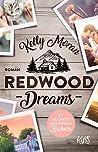 Redwood Dreams - Es beginnt mit einem Lächeln (Redwood Ridge, #4)