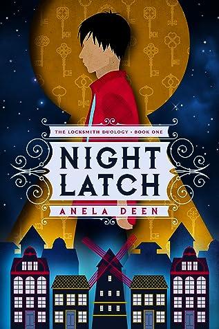 Night Latch (The Locksmith Duology, #1)