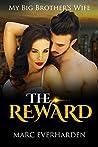 The Reward (My Big Brother's Wife Book 1)