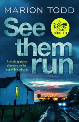 See Them Run (Detective Clare Mackay #1)