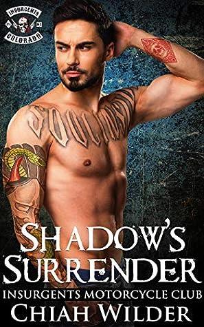 Shadow's Surrender (Insurgents MC #14)