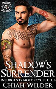 Shadow's Surrender (Insurgents MC #14)