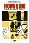 Homicide, une année dans les rues de Baltimore Tome 4 : 2 avril - 22 juillet 1988