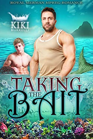 Taking the Bait by Kiki Burrelli