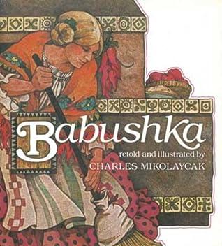 Babushka: An Old Russian Folktale